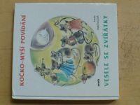 Mikovcová - Kočko-myší povídání aneb vesele se zvířátky (2001)