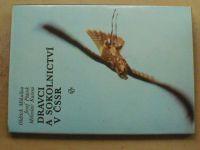 Mikulica, Ptáček, Kučera - Dravci a sokolnictví v ČSSR (SZN 1988)