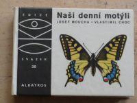Moucha - Naši denní motýli (1973) OKO 35