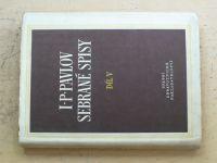 Pavlov - Sebrané spisy V. (1961)