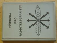 Příručka pro radiotelegrafisty (1979) vč. přílohy