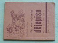 Štorch, Čondl - Pracovní učebnice dějepisu I. díl (1934)
