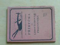 Calábek - Příručka pro lidovýchovné pracovníky (Brno 1924)
