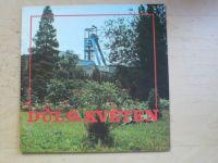 Důl 9. květen 1960 - 1990 30 výročí těžby, Stonava