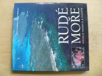 Guadalupi, Mesturini - Rudé moře - Kouzlo korálů a pouště (2005)