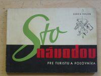 Herzeg - Sto návodov pre turistu a polovníka (1966) slovensky