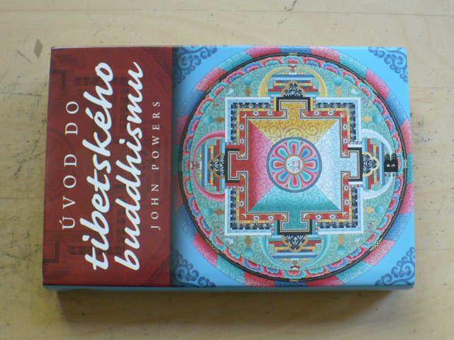 Powers - Úvod do tibetského buddhismu (2009)