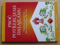 Thurman - Proč potřebujeme Dalajlamu (2009)