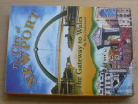 Underwood - The City of Newport - The gateway to Wales (2005)