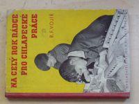 Vojíř - Na celý rok rádce pro chlapecké práce (Vilímek 1935)