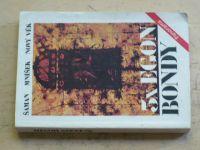 3x Egon Bondy - Šaman, Mníšek, Nový rok (1990)