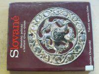 Chropovský - Slované - Historický, politický a kulturní vývoj a význam (1989)