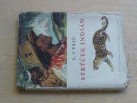 Frič - Strýček Indián - Dobrodružství lovce v Gran Čaku, il. Z.Burian (1956)