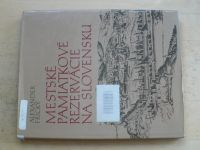 Frický - Mestské pamiatkové rezervácie na Slovensku (1986) slovensky