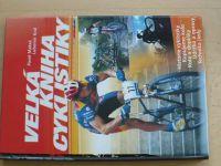 Král, Makeš -Velká kniha cyklistiky (2002)