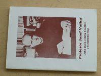Neuwirth - Profesor Josef Vašica - Jeho život, vztahy k rodině a k rodnému kraji (1994)