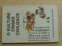 O kultuře čínské civilizace - Velvyslanectví ČLR v ČR 2004