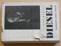 Eugen Diesel - Diesel - osobnost, dílo a jeno osud (1943)