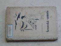Ferdinand Valenta - Šeravská samota (Vimperk 1947) Román z hor