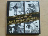 Hábová - Když obrazy oživnou... (1989)