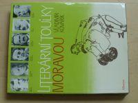 Kovářík - Literární toulky Moravou (1985)