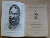 Slovenština - Vysokoškolská učebnice pro studujícíc českého jazyka (SPN 1957ú