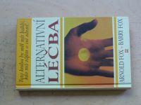 A.Fox, B.Fox - Alternativní léčba (1997)