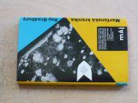 Bradbury - Marťanská kronika, il. V.Fuka (1963)