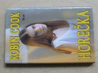 Cook - Horečka (1998)