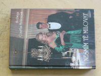 Courths-Mahlerová - Nesmím tě milovat (2001)