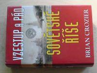Crozier - Vzestup a pád Sovětské říše (2004)
