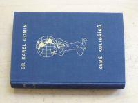 Domin - Země kolibříků (1931)
