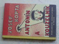 Kopta - Antonín a kouzelník (1931)