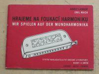 Langer, Mach - Hrajeme na foukací harmoniku/Wir spielen auf der Mundharmonika (1959)
