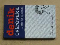 Ostravak Ostravski - Denik Ostravaka...eště mě nedostali! (2005)