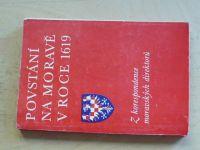 Povstání na Moravě v roce 1619 - Z korespondence moravských direktorů (1979)