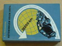 Procházka - Automobilem kolem světa (1938) 27.000 km silnicí - pouští - pralesem