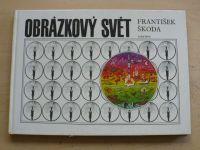 Škoda - Obrázkový svět (1985)