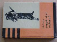 Vávra - Tvrdá pěst Tuáregů (1962) KOD 55 il. Burian