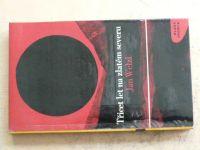 Welzl - Třicet let na zlatém severu (1968) MF edice Kapka