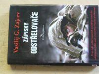 Zajcev - Zápisky odstřelovače - vzpomínky proslulého sovětského odstřelovače
