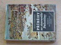 Bardtke - Příběhy ze starověké Palestiny - tradice, archeologie, dějiny (1988)