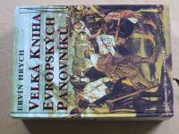 Hrych - Velká kniha evropských panovníků (Regia 1998)