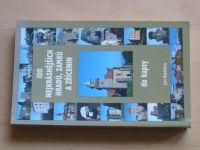 Růžička - 100 nejkrásnějších hradů, zámků a zřícenin do kapsy (2007)
