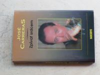 Carreras - Zpívat srdcem - autobiografie (1995)