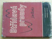Hlávka - Střídavé proudy (1958)