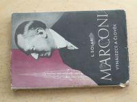 Solari - Marconi - vynálezce a člověk (1942)