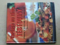 Variace na téma těstoviny (2002)