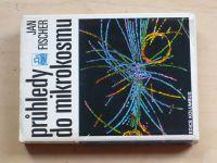 Fischer - Průhledy do mikrokosmu (1986)