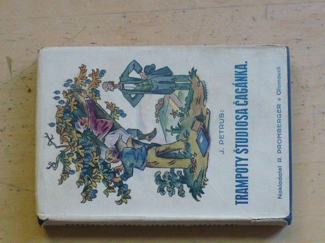 Petrus - Trampoty študiosa Čagánka (1930) Humoristický románek